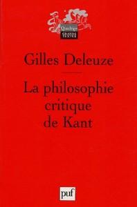 La philosophie critique de Kant  doctrine des facultés  7. éd.  Gilles Deleuze