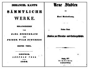 Рис. 9. Титульные листы первого тома собрания сочинений Канта (слева) и сборника работ Розенкранца Neue Studien